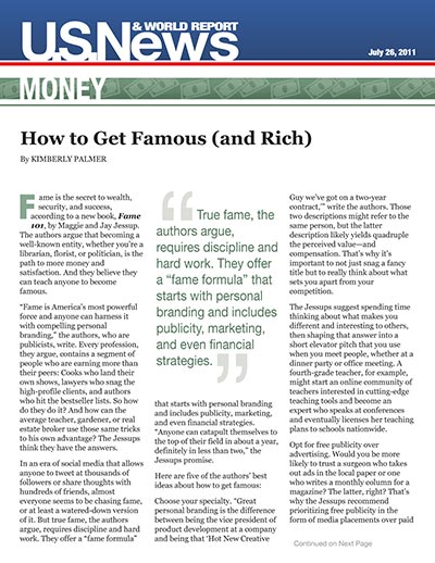How to Get Famous (and Rich)